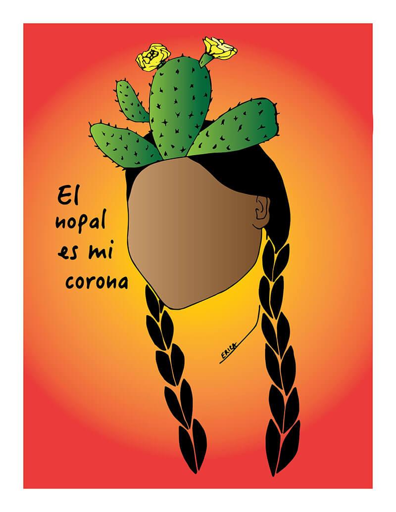 El Nopal Es Mi Corona